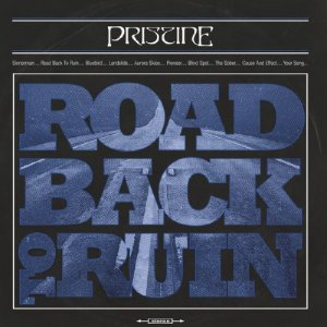 Pristine - Road Back to Ruin [HD Tracks] (2019)