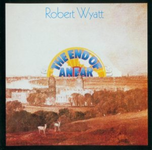 Robert Wyatt - The End Of An Ear (1970) [1999]