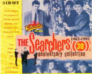 The Searchers - The Searchers 30th Anniversary Collection (1962-1992) 3CD