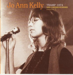 Jo-Ann Kelly - Tramp 1974: Rare & Unissued Recordings, Vol. 3 (2001)