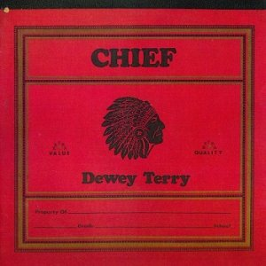 Dewey Terry - Chief [Remastered 2018] (1972)