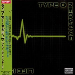 Type O Negative - Life Is Killing Me (Japan Edition) (2003)