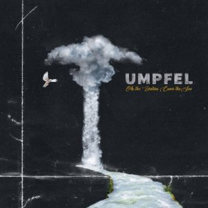 Umpfel - As The Waters Cover The Sea (2019)