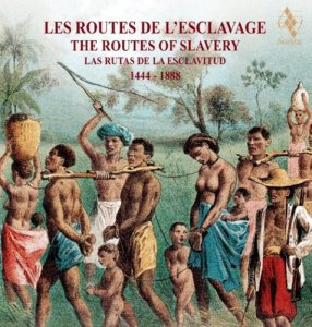 Jordi Savall - The Routes of Slavery (2017)