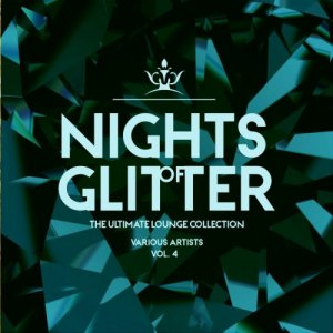 VA - Nights Of Glitter (The Ultimate Lounge Collection), Vol. 4 (2019)