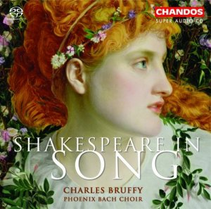 Charles Bruffy & Phoenix Bach Choir - Shakespeare in Song (2004)