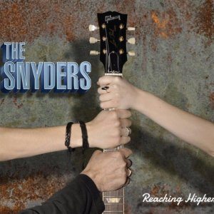 The Snyders - Reaching Higher (2017)