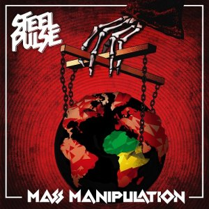 Steel Pulse - Mass Manipulation [WEB] (2019)