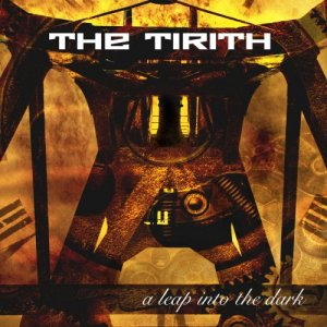 The Tirith - A Leap Into The Dark (2019)