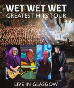 Wet Wet Wet - The Greatest Hits Tour: Live in Glasgow (2014) BDRip 1080p