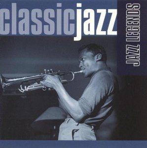 VA - Classic Jazz: Jazz Legends [2CD Set] (1999)