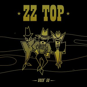 ZZ Top - Goin' 50 (3CD) (Deluxe Edition) [WEB] (2019)
