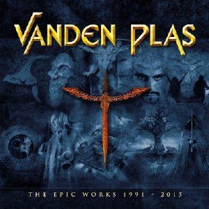 Vanden Plas - The Epic Works 1991 - 2015 [WEB] (2019)