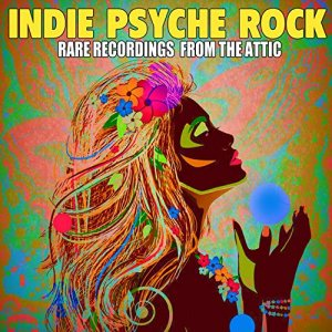 VA - Indie Psyche Rock - Rare Recordings from the Attic [2CD, WEB] (2012)