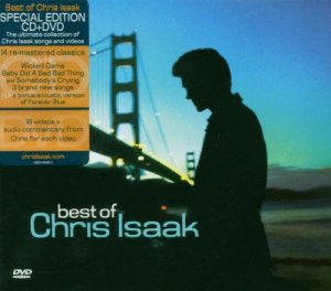 Chris Isaak - Best Of Chris Isaak [CD+DVD Special Edition] (2006)