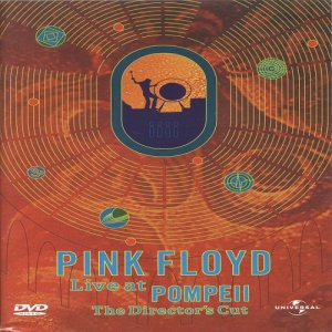 Pink Floyd - Live at Pompeii (Director's Cut) (1972/2003) [DVD9]