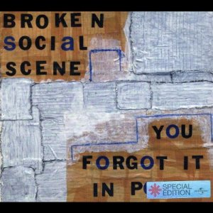 Broken Social Scene - You Forgot It in People 2002 [Special Edition] (2003)