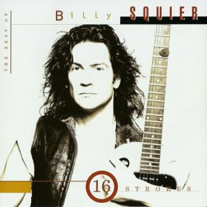 Billy Squier - 16 Strokes : The Best Of Billy Squier (1995)