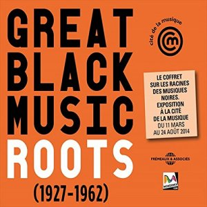 VA - Great Black Music Roots (1927-1962) [3CD] (2014)
