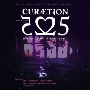 The Cure - Curaetion - 25: From There To Here - From Here To There (Live) [HD Tracks] (2019)