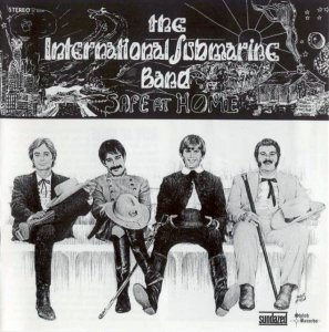 The International Submarine Band - Safe at Home (1968) (2004)