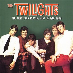 The Twilights - The Way They Played Best Of (1965-69) [Compilation, Remastered, 2013]