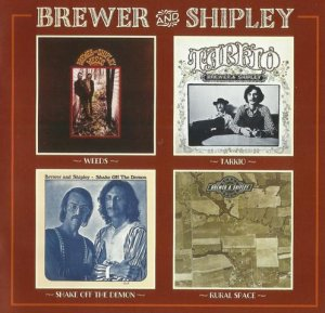 Brewer And Shipley - Weeds / Tarkio / Shake Off The Demon / Rural Space (1969-72) (Compilation, Reissue, 2017) 2CD