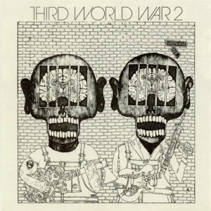 Third World War - Third World War II (1972) [Reissue, 1995]