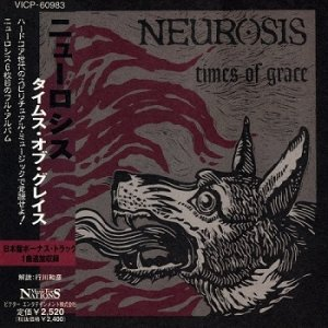 Neurosis - Times Of Grace (Japan Edition) (2000)