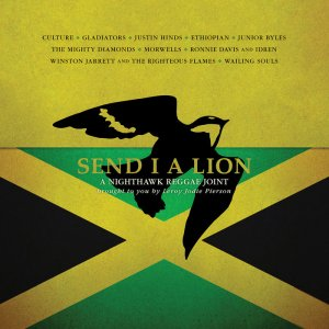 VA - Send I A Lion: A Nighthawk Reggae Joint [WEB] (2019)