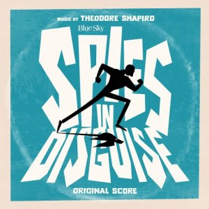 Theodore Shapiro - Spies in Disguise [WEB] (2019)