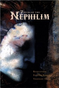 Fields Of The Nephilim - Revelations.Forever Remain.Visionary Heads (2002) [DVD9]