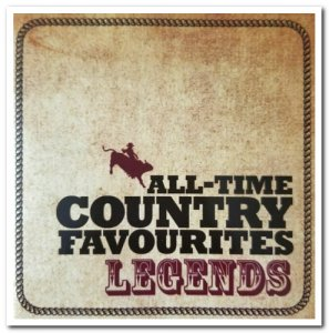 VA - All-Time Country Favourites: Legends [3CD Box Set] (2008)