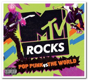 VA - MTV Rocks - Pop Punk Vs The World [3CD Box Set] (2018)