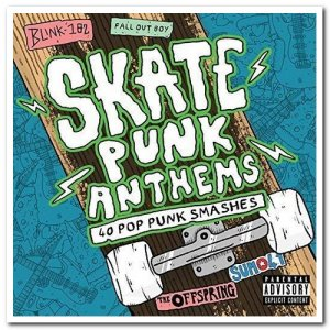 VA - Skate Punk Anthems [2CD Set] (2016)