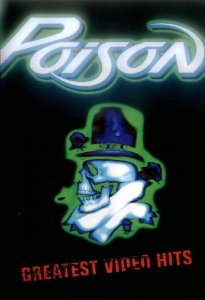 Poison - Greatest Video Hits (2001) [DVD5]