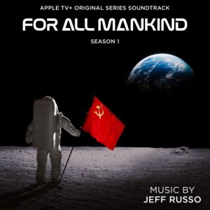 Jeff Russo - For All Mankind: Season 1 [HD Tracks] (2020)