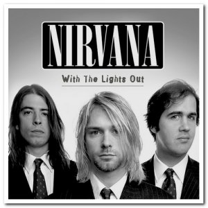 Nirvana - With the Lights Out [3CD Box Set] (2004)