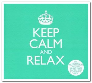 VA - Keep Calm & Relax [3CD Box Set] (2012)