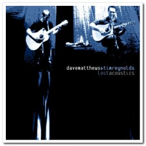 Dave Matthews & Tim Reynolds - Lost Acoustics [3CD Set] (1999) [WEB]
