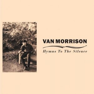 Van Morrison - Hymns to the Silence [WEB] (2020)