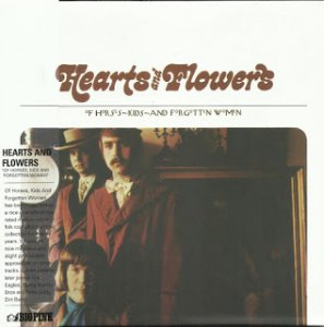 Hearts And Flowers - Of Horses Kids And Forgotten Women (1968)