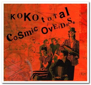 Cosmic Overdose - Koko Total [3CD Remastered Limited Edition] (2016)