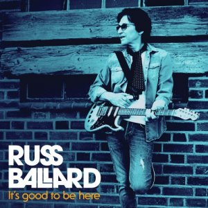 Russ Ballard - Its Good to Be Here [WEB] (2020)