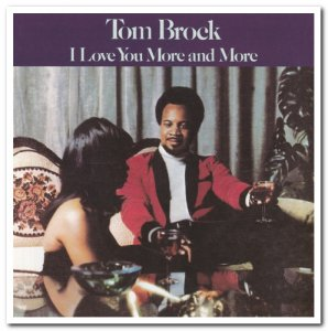 Tom Brock - I Love You More & More (1974) [Reissue 2003]