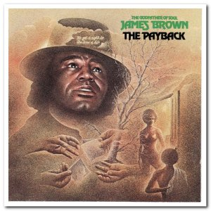 James Brown - The Payback (1973) [Remastered 1993]