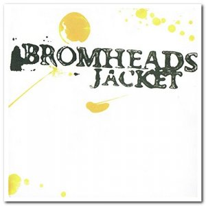 Bromheads Jacket - Dits From the Commuter Belt (2006)