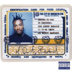 Ol Dirty Bastard - Return to the 36 Chambers The Dirty Version 25th Anniversary Remaster [WEB] (2020)
