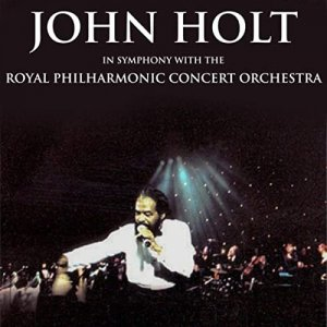 John Holt and Royal Philharmonic Orchestra - John Holt in Symphony with the Royal Philharmonic Orchestra [WEB] (2020)