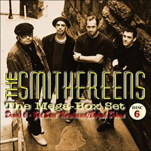 The Smithereens - Demos 6: God Save Unreleased Babjak Demos [WEB] (2020)